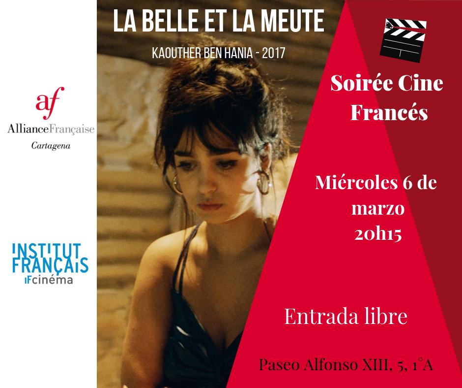Soirée Cine Francés La belle et la meute (2017) 6