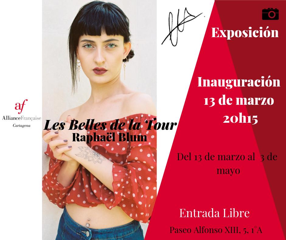 Inauguración Exposición Les Belles de la Tour - Raphaël Blum 6