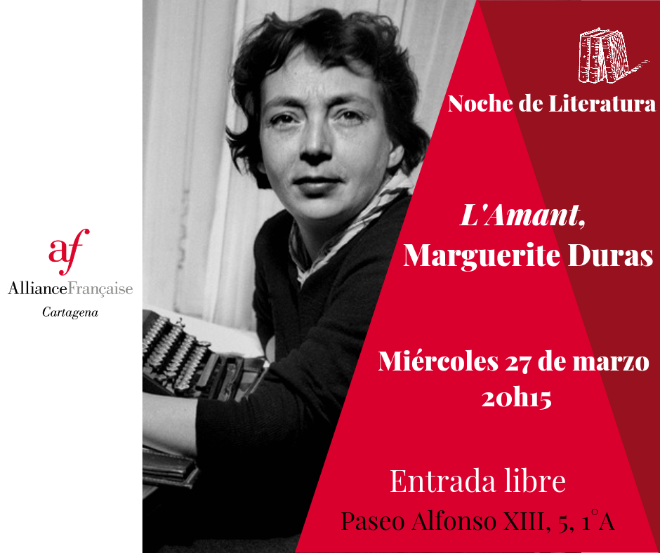 Noche de Literatura L'Amant de Marguerite Duras 6