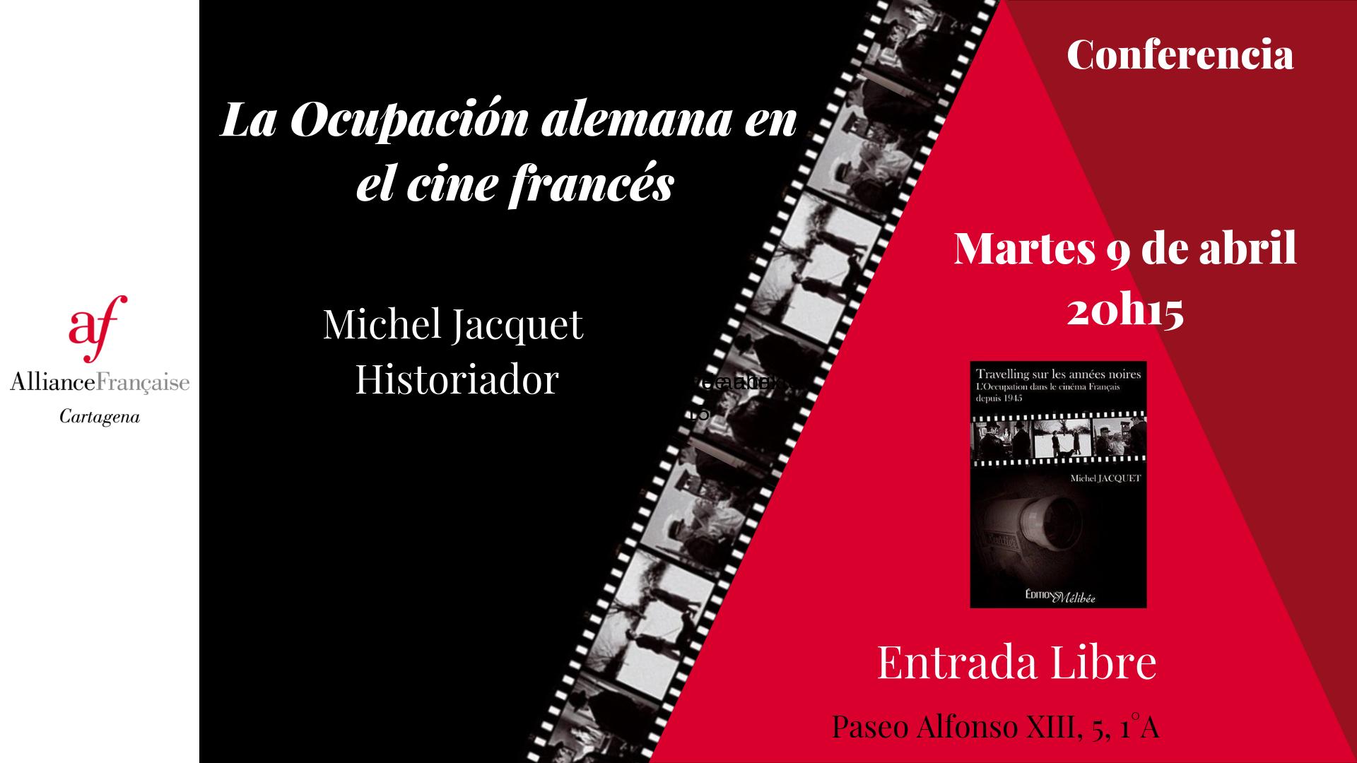 Conferencia: La Ocupación Alemana en el Cine Francés 6