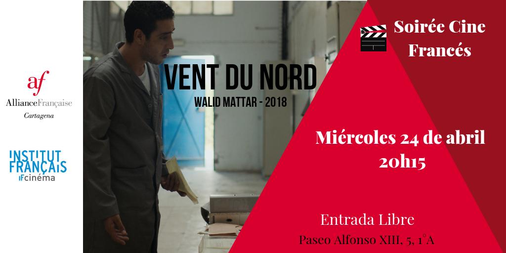 Soirée Cine Francés Vent du Nord de Walid Mattar (2018) 6