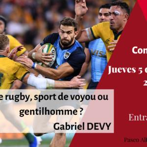 Conferencia: Le rugby, sport de voyou ou gentilhomme? 2